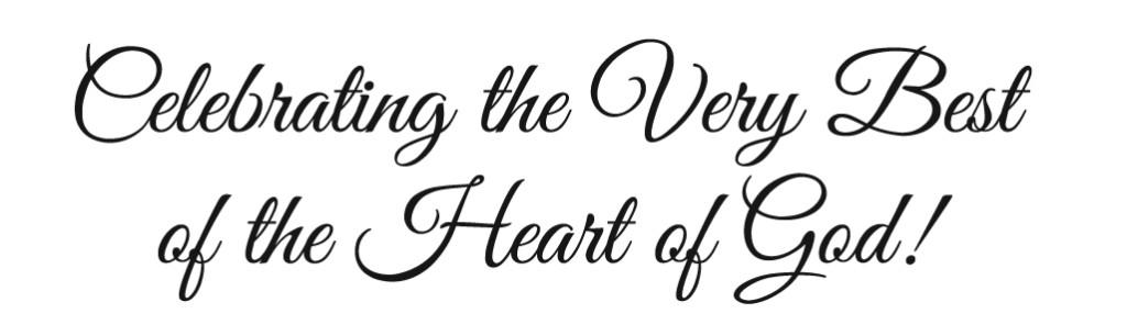 Celebrating the Heart of God