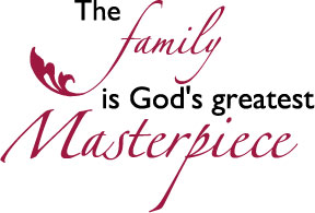 Family of God ... greatest Masterpiece
