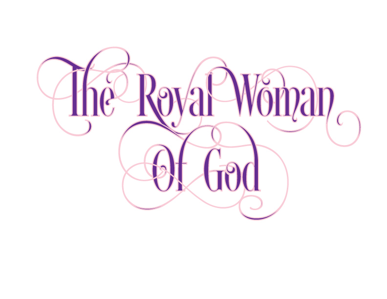The Royal Woman of God