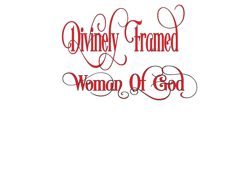 Divinely Framed Woman of God
