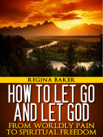 How To Let God And Let God