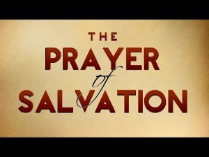 The Prayer of Salvation