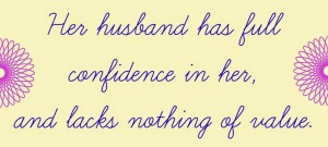 Her Husband Has Full Confidence In Her