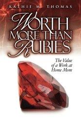 More Than Rubies - Kathie M. Thomas